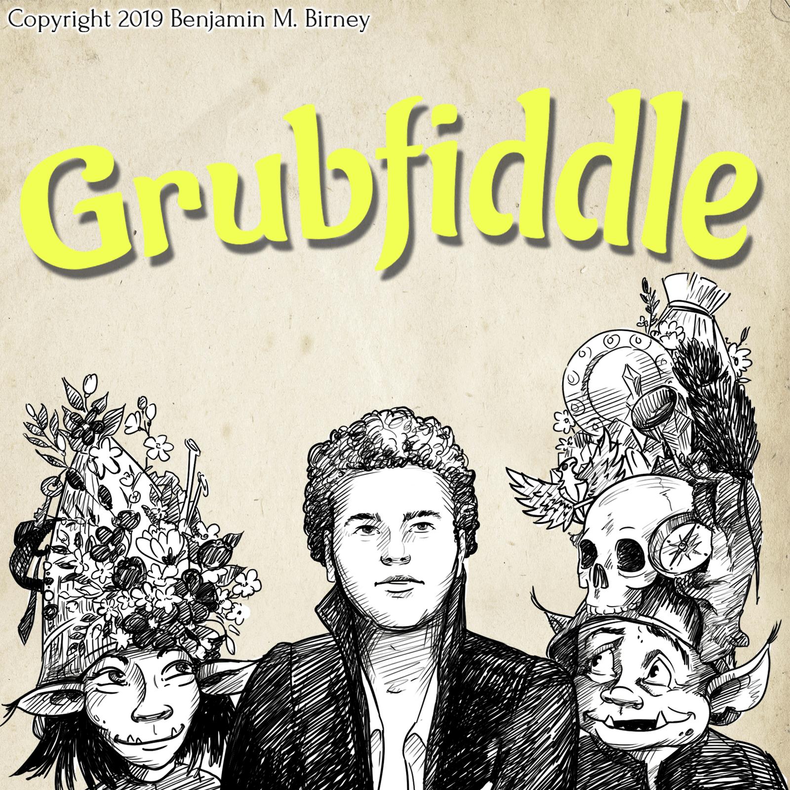 GRUBFIDDLE